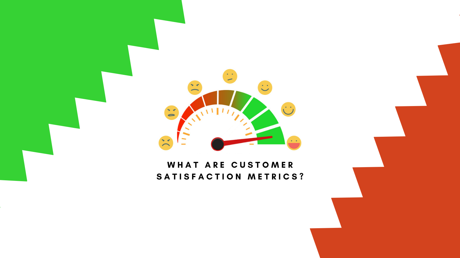 You are currently viewing What are customer satisfaction metrics?